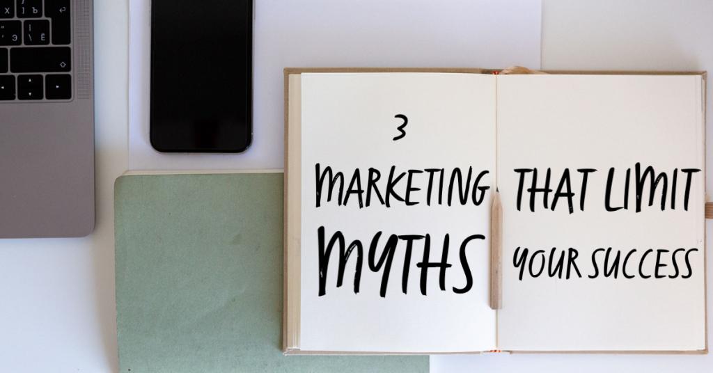 3 marketing myths